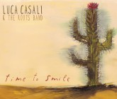 Luca Casali & The Roots Band – Time To Smile