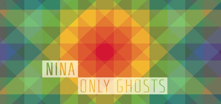 nina-only-ghosts