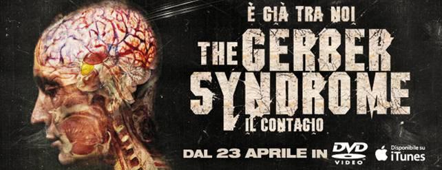 The Gerber Syndrome - Il contagio