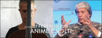 Anime e Volti al Teatro Manzoni di Bologna con Flavio Caroli e Giovanni Sollima - appuntamento di SetUp Plus - 27