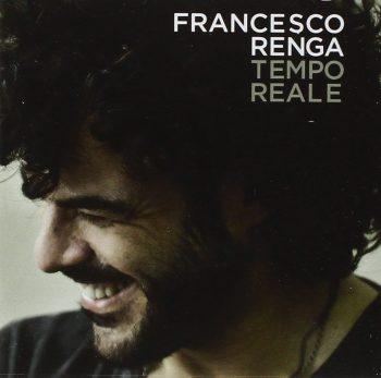 Francesco Renga - Tempo Reale
