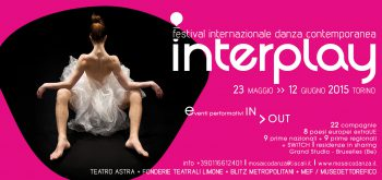 Interplay Festival Internazionale di Danza Contemporanea a Torino