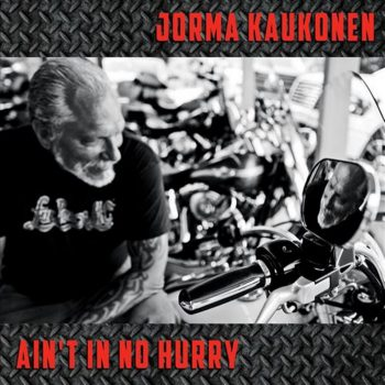 Jorma Kaukonen - Ain't in No Hurry