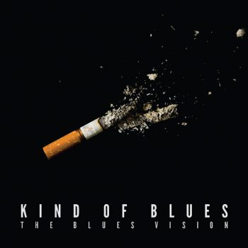Kind of Blues - Blues Vision