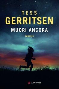 Muori ancora - Gerritsen Tess copertina