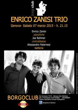 Sabato 7 Marzo Enrico Zanisi Trio - Borgoclub - h. 21.30