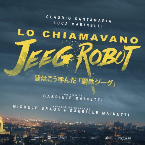 Gabriele Mainetti - Lo chiamavano Jeeg Robot