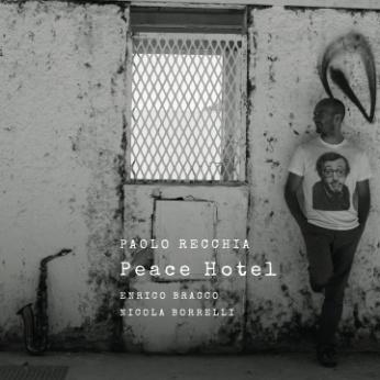 Peace Hotel - Paolo Recchia