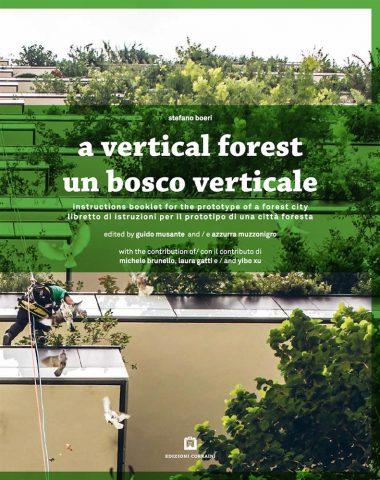 Un bosco verticale - Stefano Boeri