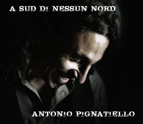 ANTONIO PIGNATIELLO_A SUD DI NESSUN NORD