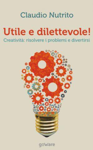 Claudio Nutrito - Utile e dilettevole!