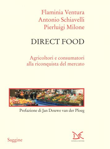 Direct Food  di Antonio Schiavelli, Flaminia Ventura e Pierluigi Milone