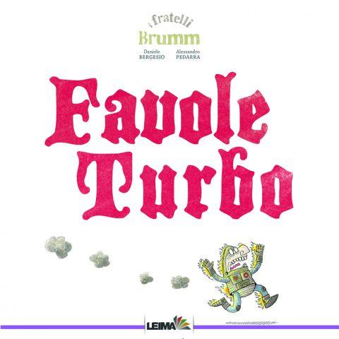 Favole Turbo - Daniele Bergesio e Alessandro Pedarra