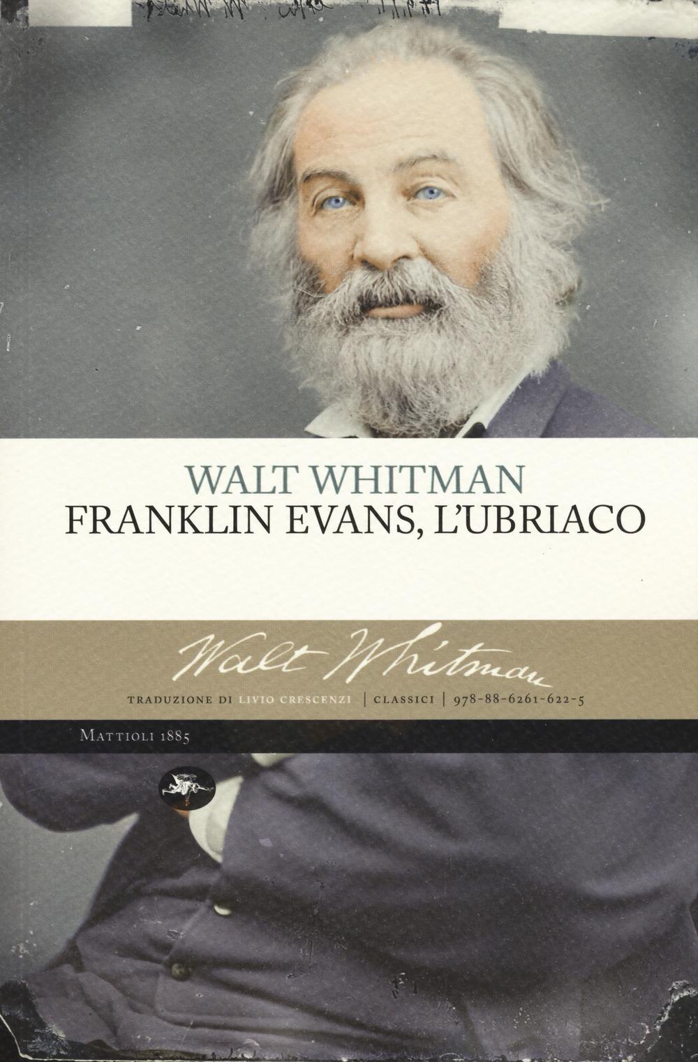 Franklin Evans, l'ubriaco – Walt Whitman | MondoRaro.org